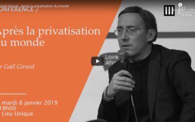 Vidéo   Après la privatisation du monde   Conférence de Gaël Giraud pour l'Institut d'études avancées de Nantes