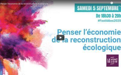 Vidéo | Penser l'économie de la reconstruction écologique