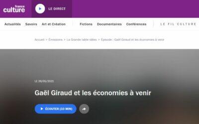 Podcast | Gaël Giraud et les économies à venir – La Grande Table Idées