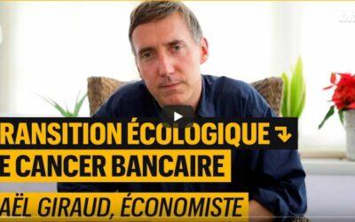 Vidéo | Transition écologique, le cancer bancaire