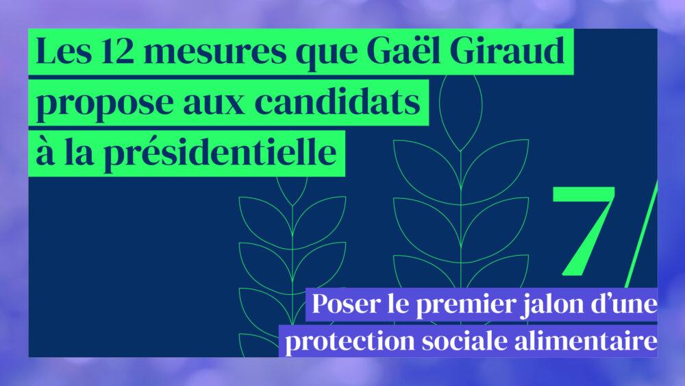 Poser le premier jalon d'une protection sociale alimentaire (mesure 7/12)