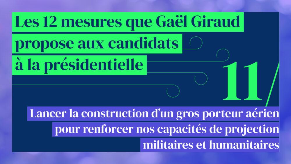 Lancer la construction d'un gros porteur aérien pour renforcer nos capacités de projection militaires et humanitaires (mesure 11/12)